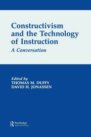 Constructivism and the Technology of Instruction - 1st Edition book cover