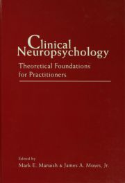 Clinical Neuropsychology - 1st Edition book cover