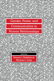 Gender, Power, and Communication in Human Relationships - 1st Edition book cover
