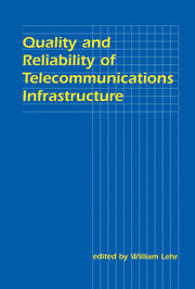 Quality and Reliability of Telecommunications Infrastructure - 1st Edition book cover