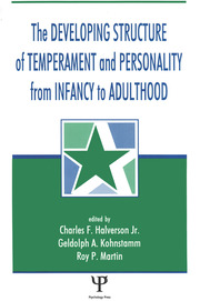 The Developing Structure of Temperament and Personality From Infancy To Adulthood - 1st Edition book cover