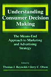 Understanding Consumer Decision Making - 1st Edition book cover