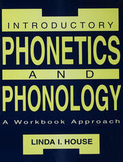 Introductory Phonetics and Phonology - 1st Edition book cover