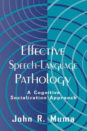 Effective Speech-language Pathology - 1st Edition book cover