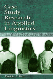 Case Study Research in Applied Linguistics - 1st Edition book cover