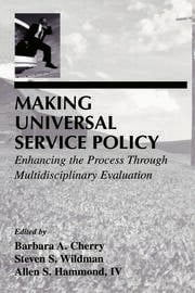 Making Universal Service Policy - 1st Edition book cover
