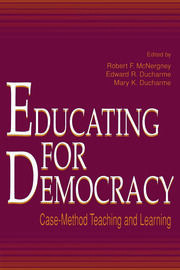 Educating for Democracy : Case-method Teaching and Learning - 1st Edition book cover