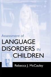 Assessment of Language Disorders in Children - 1st Edition book cover