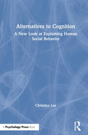 Alternatives to Cognition - 1st Edition book cover