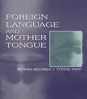 Foreign Language and Mother Tongue - 1st Edition book cover