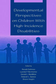 Developmental Perspectives on Children With High-incidence Disabilities - 1st Edition book cover