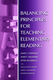 Balancing Principles for Teaching Elementary Reading - 1st Edition book cover