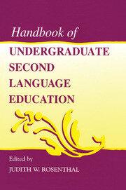 Handbook of Undergraduate Second Language Education - 1st Edition book cover