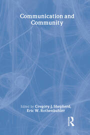 Communication and Community - 1st Edition book cover
