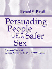 Persuading People To Have Safer Sex - 1st Edition book cover