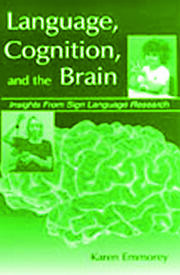 Language, Cognition, and the Brain - 1st Edition book cover