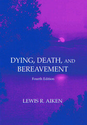 Dying, Death, and Bereavement - 4th Edition book cover
