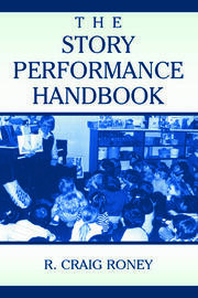 The Story Performance Handbook - 1st Edition book cover