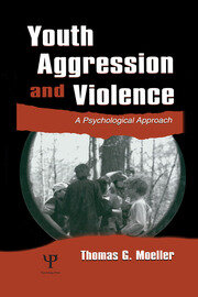 Youth Aggression and Violence - 1st Edition book cover