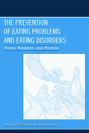 The Prevention of Eating Problems and Eating Disorders - 1st Edition book cover