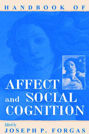 Handbook of Affect and Social Cognition - 1st Edition book cover