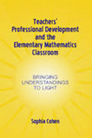 Teachers' Professional Development and the Elementary Mathematics Classroom - 1st Edition book cover