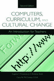 Computers, Curriculum, and Cultural Change - 2nd Edition book cover
