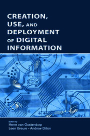Creation, Use, and Deployment of Digital Information - 1st Edition book cover