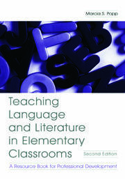 Teaching Language and Literature in Elementary Classrooms - 2nd Edition book cover