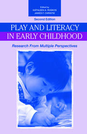 Play and Literacy in Early Childhood - 2nd Edition book cover