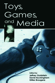 Toys, Games, and Media - 1st Edition book cover
