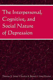 The Interpersonal, Cognitive, and Social Nature of Depression - 1st Edition book cover