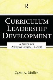 Curriculum Leadership Development - 1st Edition book cover