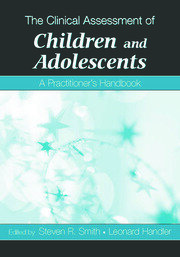 The Clinical Assessment of Children and Adolescents - 1st Edition book cover