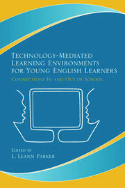 Technology-Mediated Learning Environments for Young English Learners - 1st Edition book cover