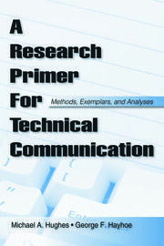 A Research Primer for Technical Communication - 1st Edition book cover