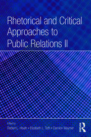 Rhetorical and Critical Approaches to Public Relations II - 2nd Edition book cover