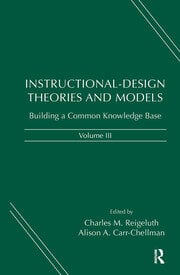 Instructional-Design Theories and Models, Volume III - 1st Edition book cover