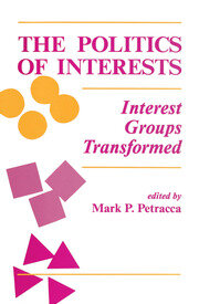 The Politics Of Interests - 1st Edition book cover