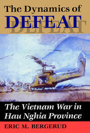 The Dynamics Of Defeat - 1st Edition book cover