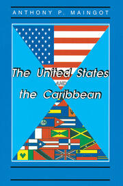 The United States And The Caribbean - 1st Edition book cover