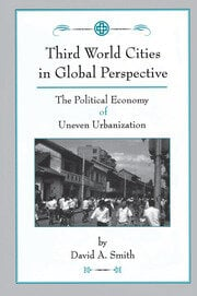 Third World Cities In Global Perspective - 1st Edition book cover