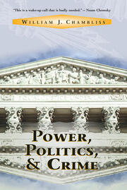 Power, Politics And Crime - 1st Edition book cover