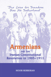 Armenians And The Iranian Constitutional Revolution Of 1905-1911 - 1st Edition book cover