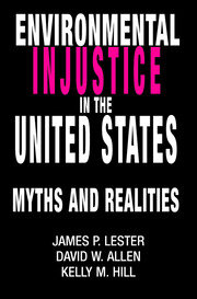 Environmental Injustice In The U.S. - 1st Edition book cover