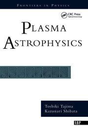 Plasma Astrophysics - 1st Edition book cover