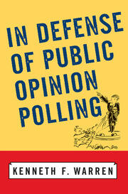 In Defense Of Public Opinion Polling - 1st Edition book cover