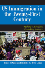 U.S. Immigration in the Twenty-First Century - 1st Edition book cover