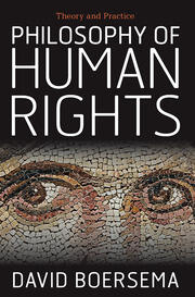 Philosophy of Human Rights : Theory and Practice - 1st Edition book cover