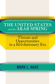The United States and the Arab Spring - 1st Edition book cover